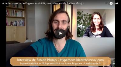 Une interview de Fabien, multipotentialiste, sur l'hypersensibilité